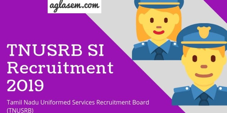 TNUSRB SI Recruitment 2019.