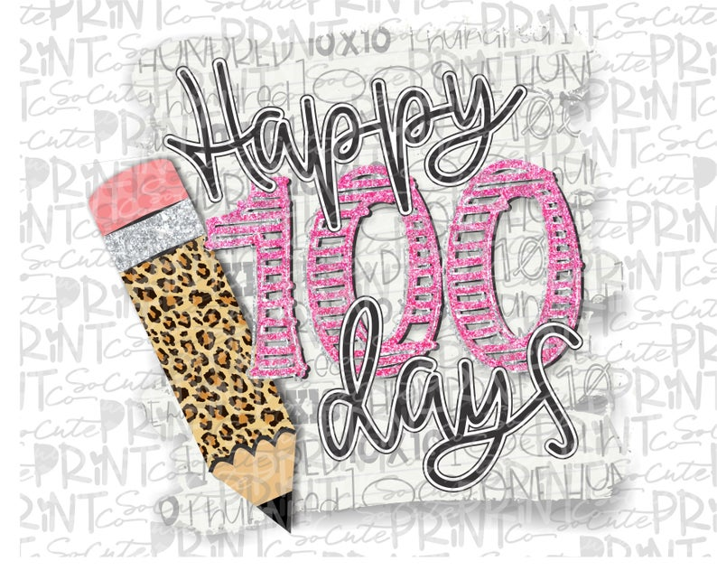 School clipart, happy 100 days of school, PNG file for sublimation, one  hundred days of school, 100th day of school, leopard pencil clipart.