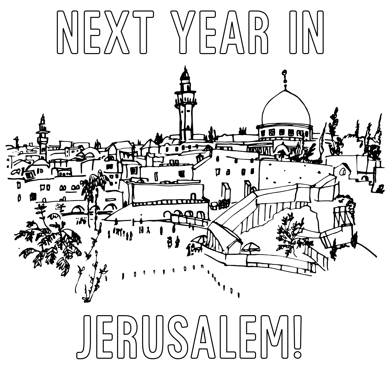 Next Year In Jerusalem! (Coloring Page).