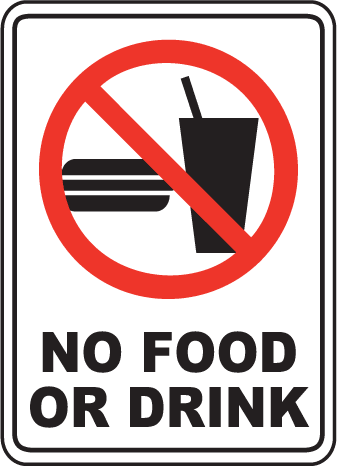 No Food or Drink Sign in 2019.