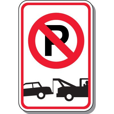 Tow Away Zone Signs.