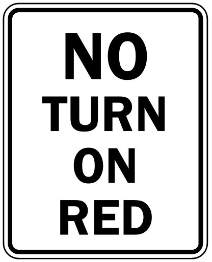 Similiar No Turn On Red Sign Keywords.