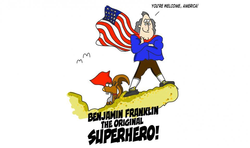 10 Reasons Why Benjamin Franklin Was Actually A Superhero.