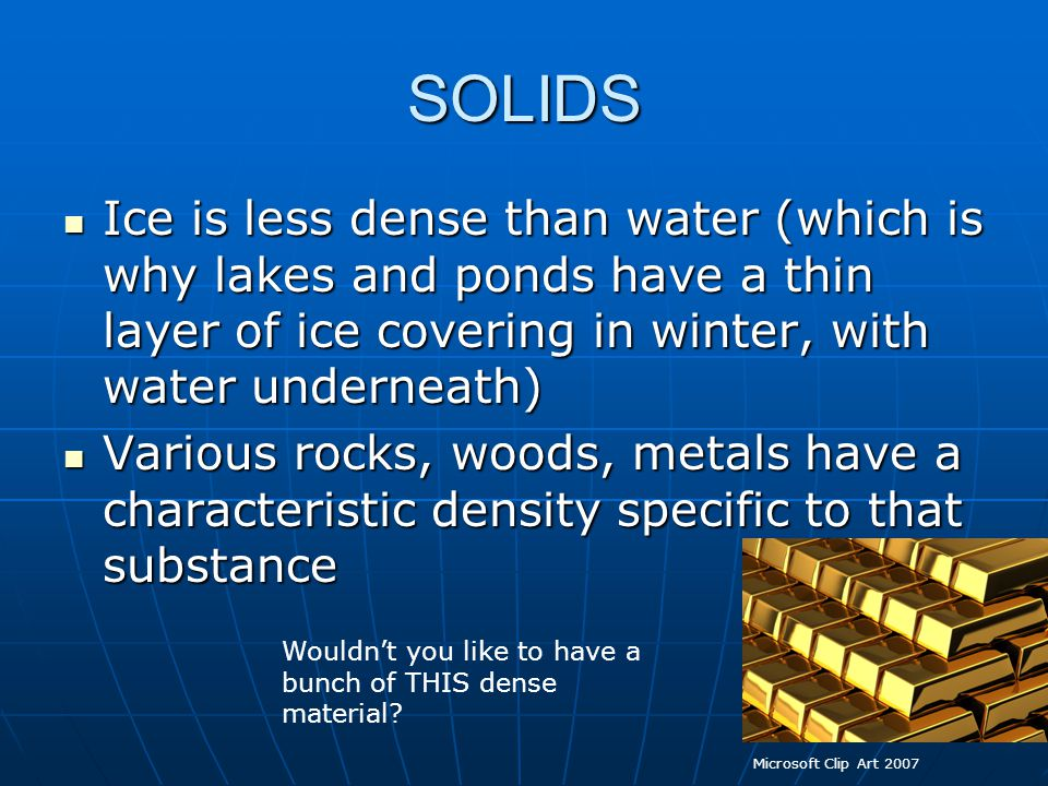 DENSITY Is a physical property of Elements Depends on: Is a.