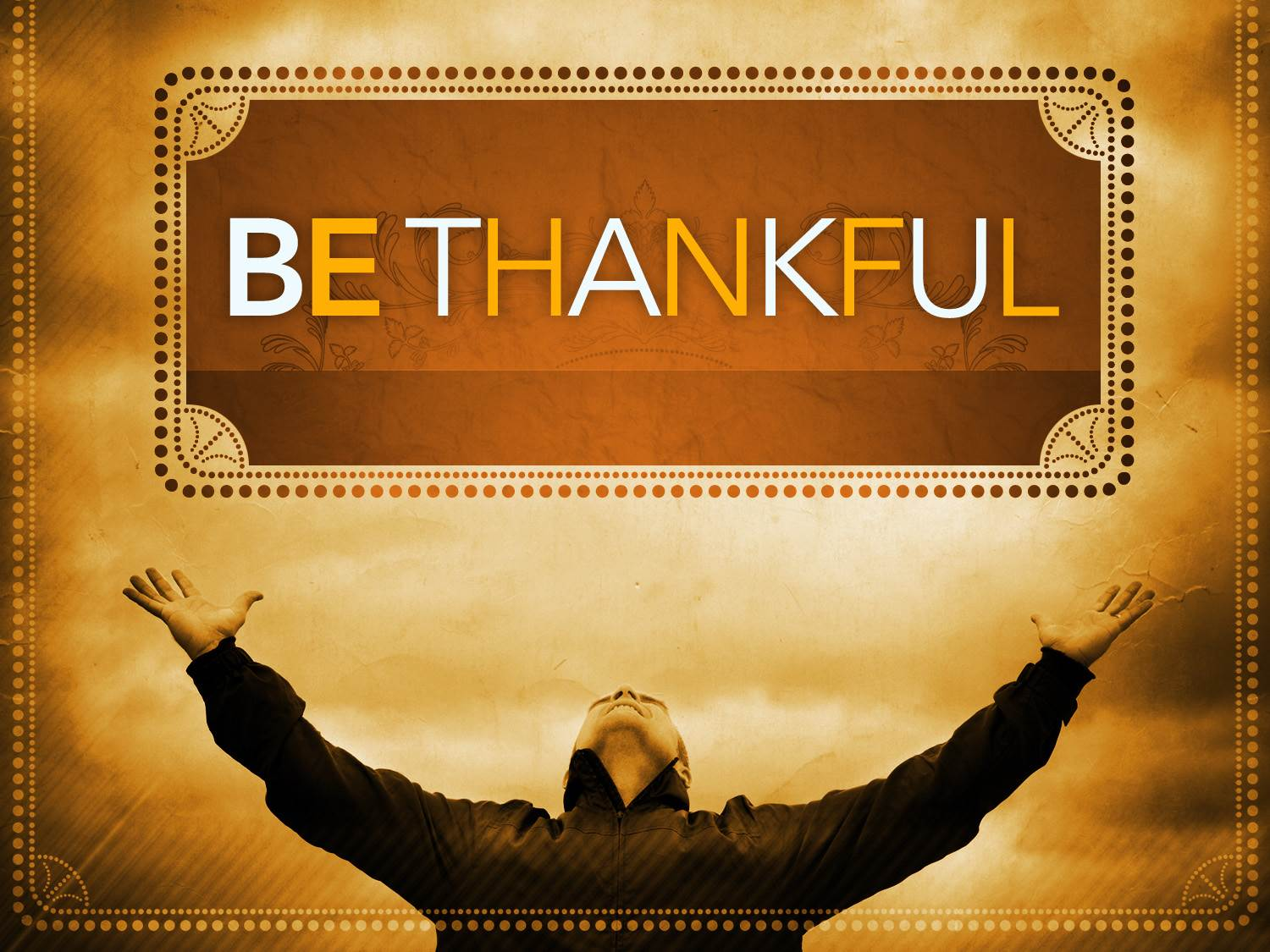 Remember To Be Thankful This Year.