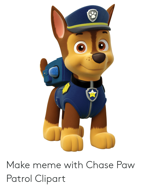Make Meme With Chase Paw Patrol Clipart.