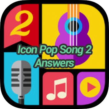 Icon Pop Song 2 Level 2.