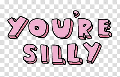 You're silly text transparent background PNG clipart.