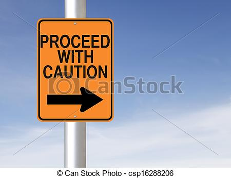 Stock Photography of Proceed with Caution.