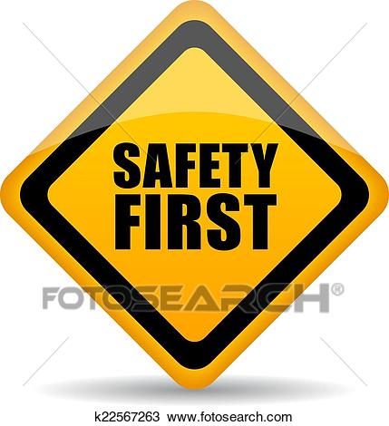 Safety first sign Clipart.