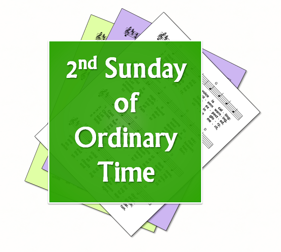LiturgyTools.net: Hymns for the 2nd Sunday in Ordinary Time.