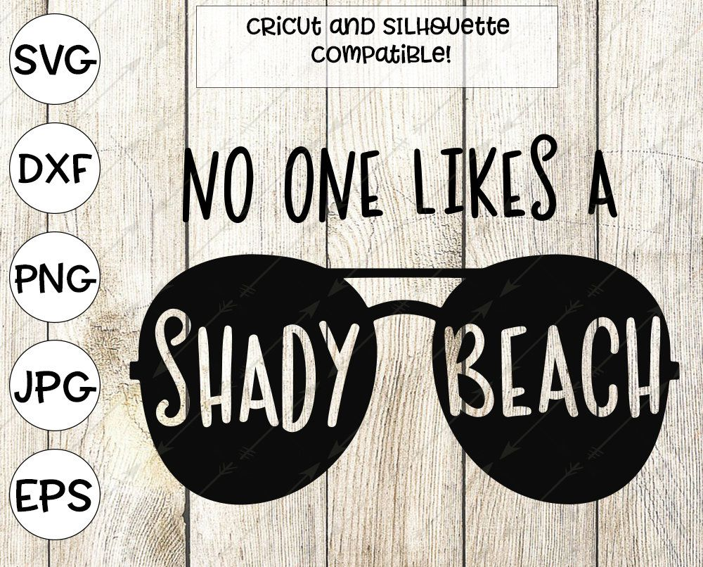 Shady beach svg, summer svg, sunglasses svg, svg for cricut.