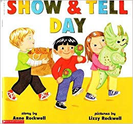 Show & tell day: Anne F Rockwell: 9780590281737: Amazon.com.