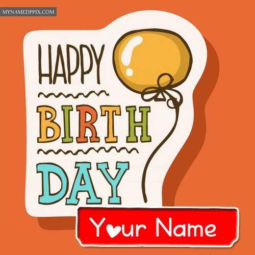 Happy Birthday Card Name Write Free Download Online Status.