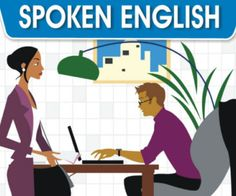 Spoken English: How to Speak English Fluently Without Joining a.