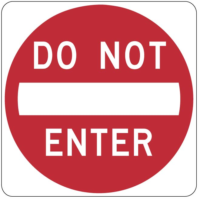 DO NOT ENTER STREET SIGN.