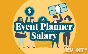 Event Planner Salary in 2019: How Do You Stack Up?.