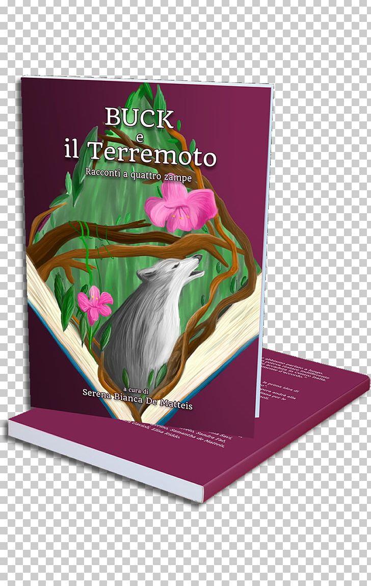 Buck E Il Terremoto: Racconti A Quattro Zampe Short Story.
