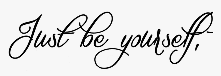 Transparent Be Yourself Clipart.