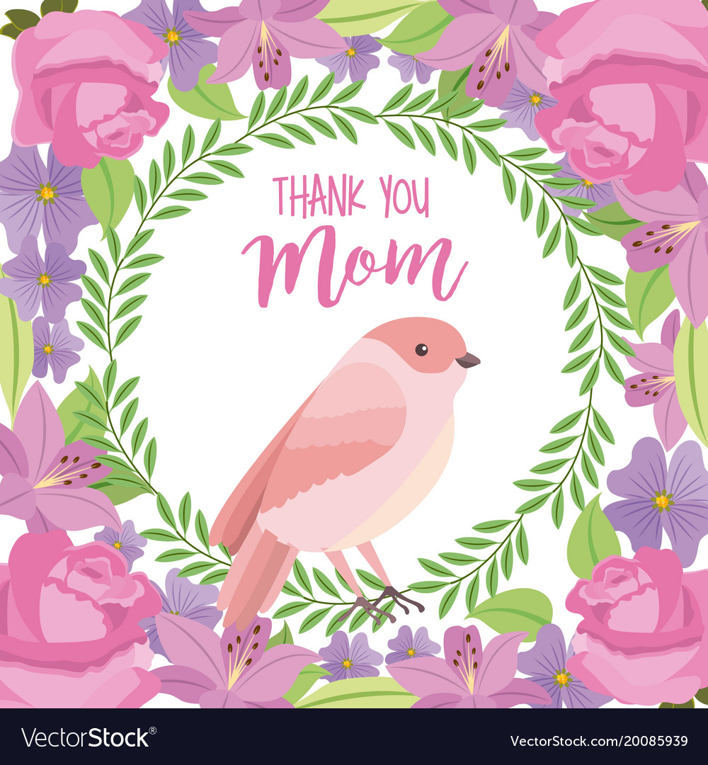 Thank you mom card cute bird weath leaves flowers.