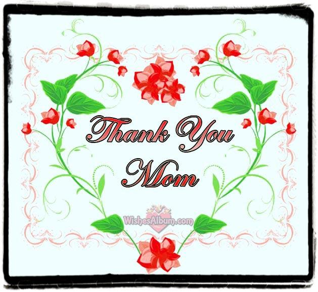 50 Thank You Mom Messages ~ WishesAlbum.com.