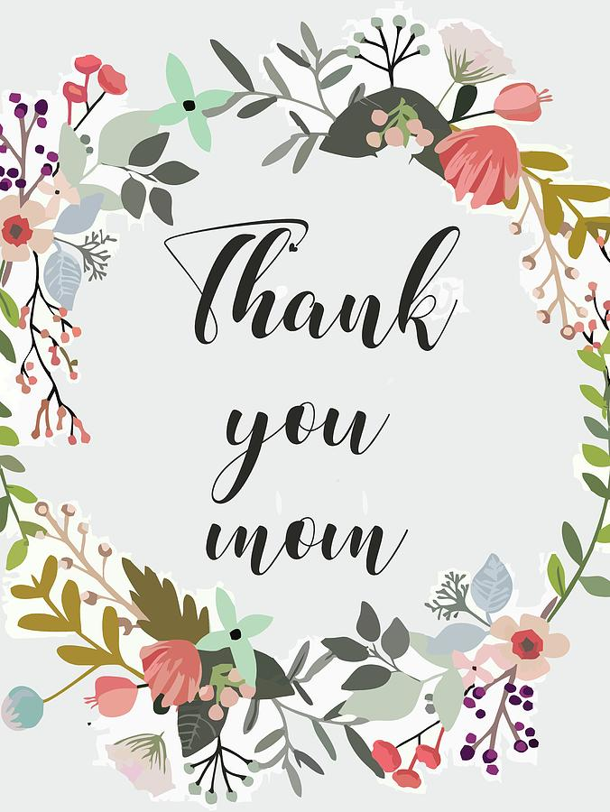 Thank You Mom Mother\'s Day Quote.