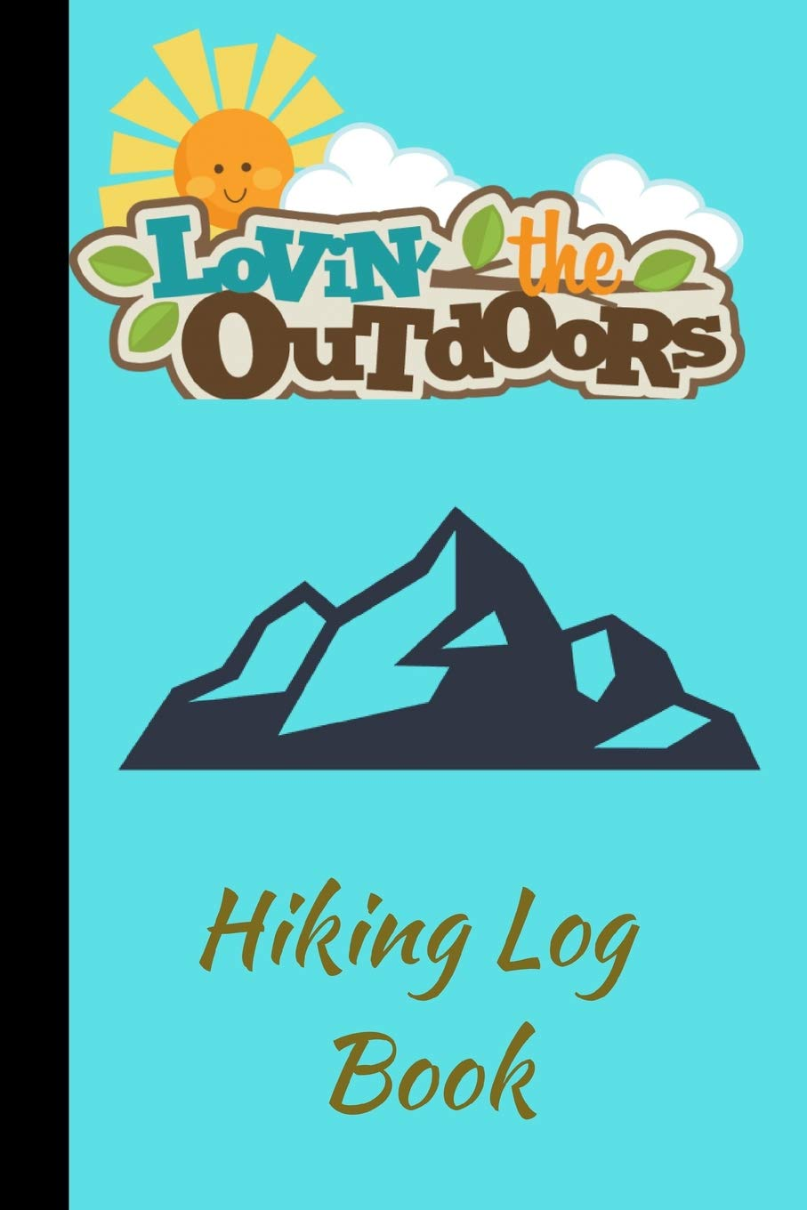 Amazon.com: Hiking Log Book: A Cool Travel Trail Adventure.