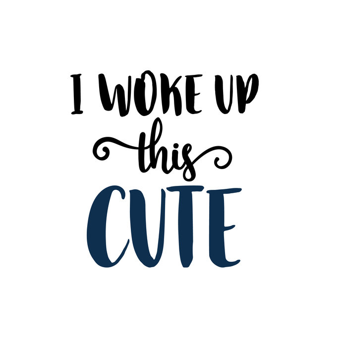 I woke up this Cute Graphics SVG Dxf EPS Png Cdr Ai Pdf Vector Art Clipart  instant download Digital Cut Print File.