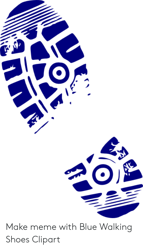 Make Meme With Blue Walking Shoes Clipart.