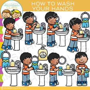 How to Wash Your Hands Clip Art: Sequencing and Hygiene Clip Art.