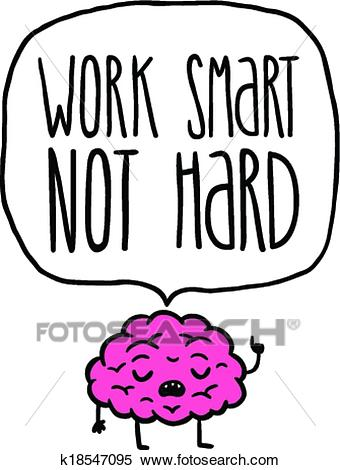 Work smart not hard vector illustration Clipart.