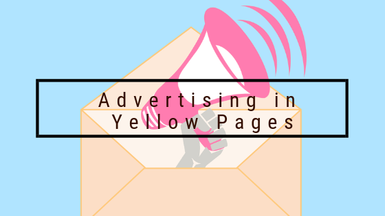 Advertising in Yellow Pages.