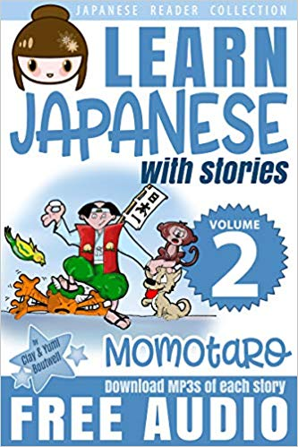 Learn Japanese with Stories Volume 2: Momotaro, the Peach.