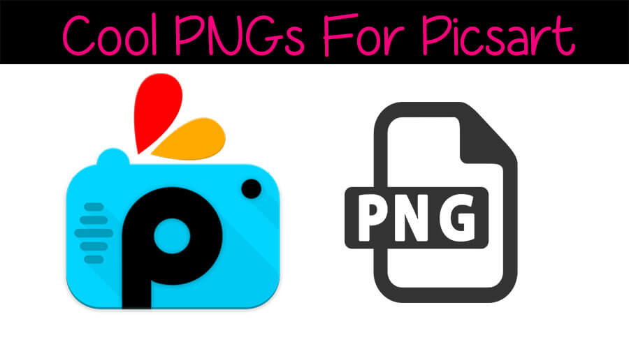 Latest*) Download Stylish PNGs Collection For Picart.
