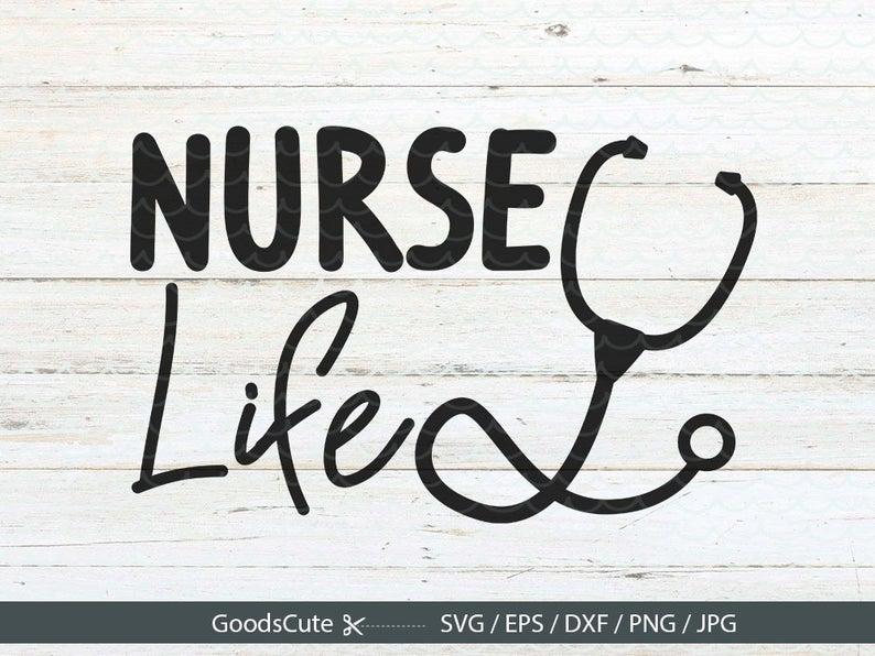 Nurse Life SVG Nurse Nursing Doctor CNA Clipart Vector for.