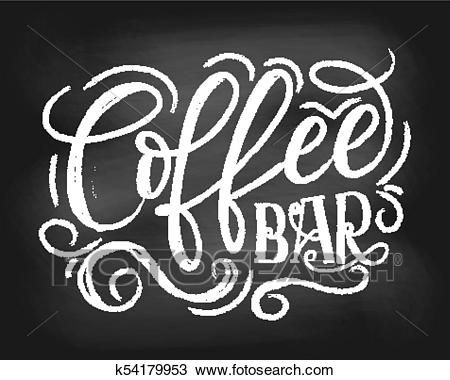 Coffee bar chalkboard logo. Hand drawn chalk lettering with grunge  elements. Retro coffee shop label. Vector illustration. Clipart.