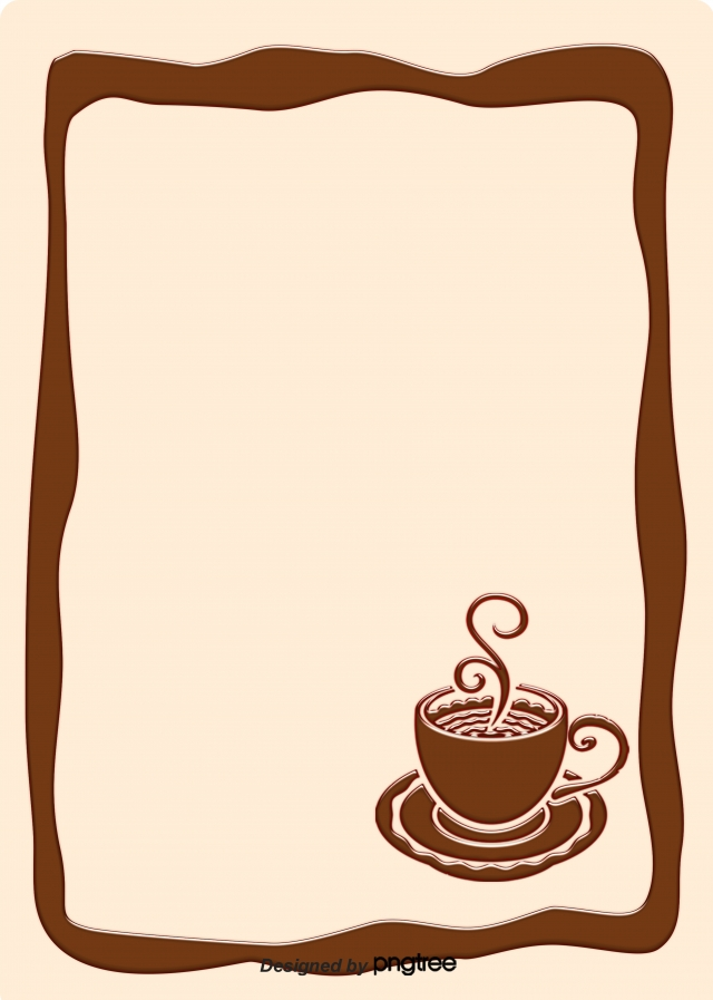 Coffee Background Design With Coffee Border, Coffee, Coffee Cup.