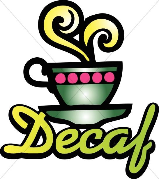 Decaf Coffee Word Art.