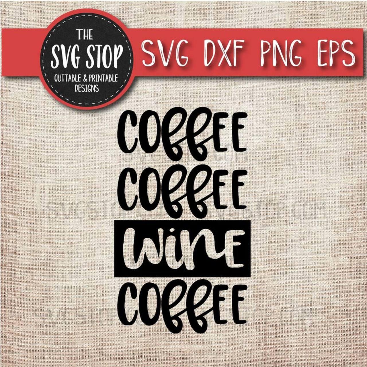Coffee Coffee Wine Coffee.