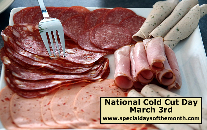 National Cold Cuts Day.