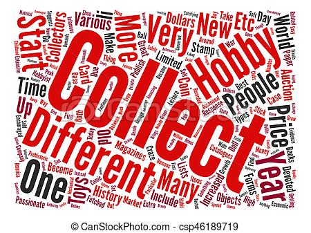 The History Of Collectibles text background word cloud concept.