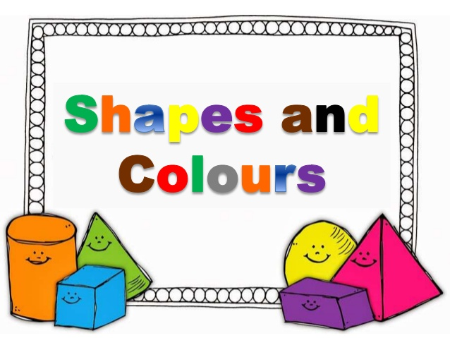 Basic Shapes and Colours.