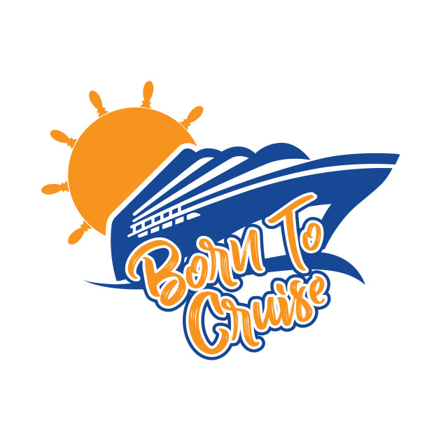 Born To Cruise T.
