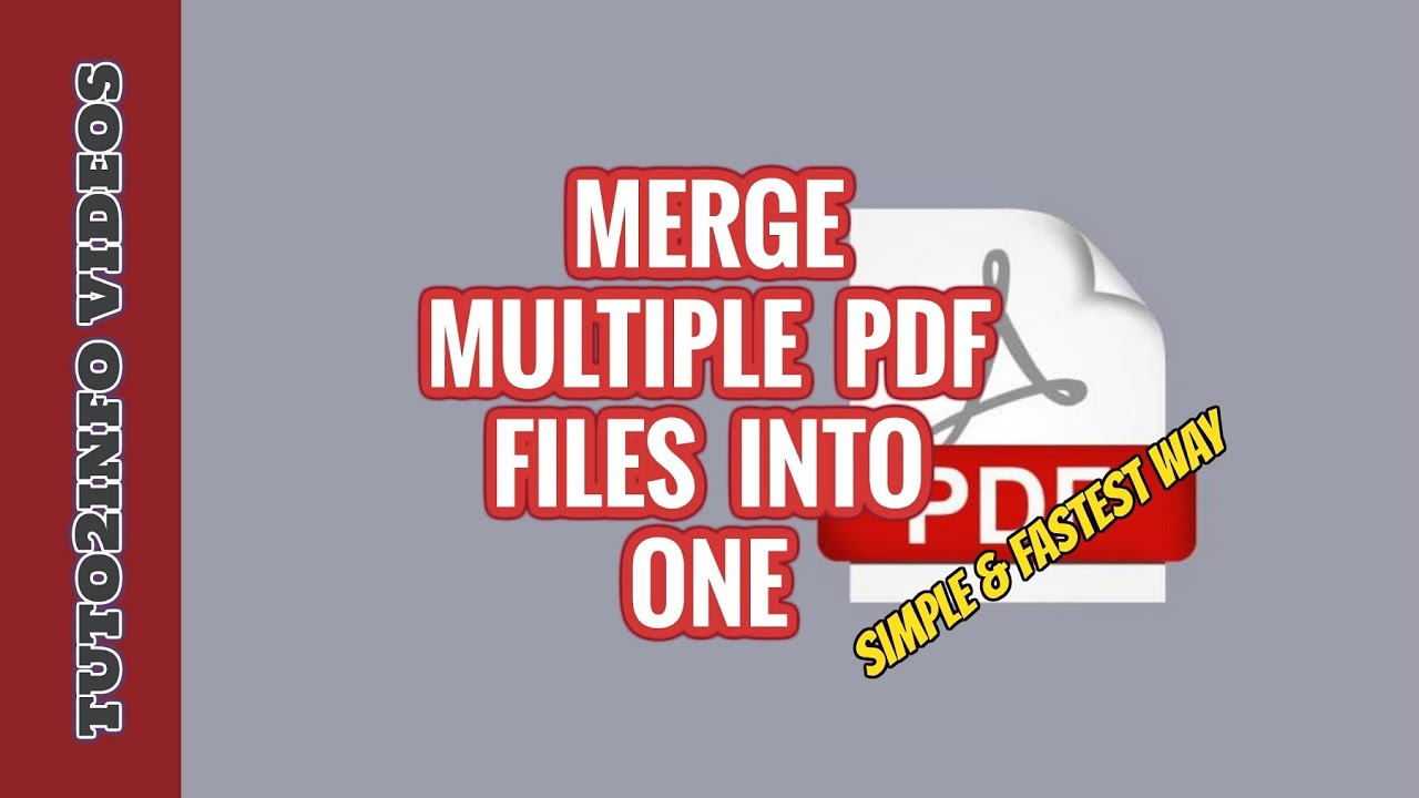 How To Merge or Combine Multiple PDF Files Into One.