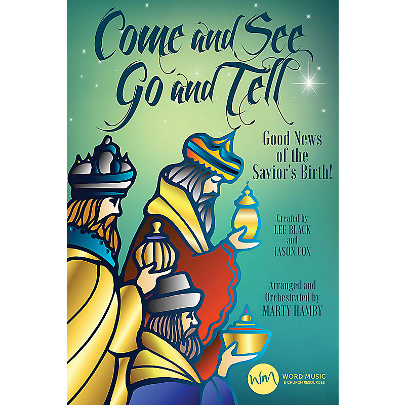 Come and See Go and Tell.