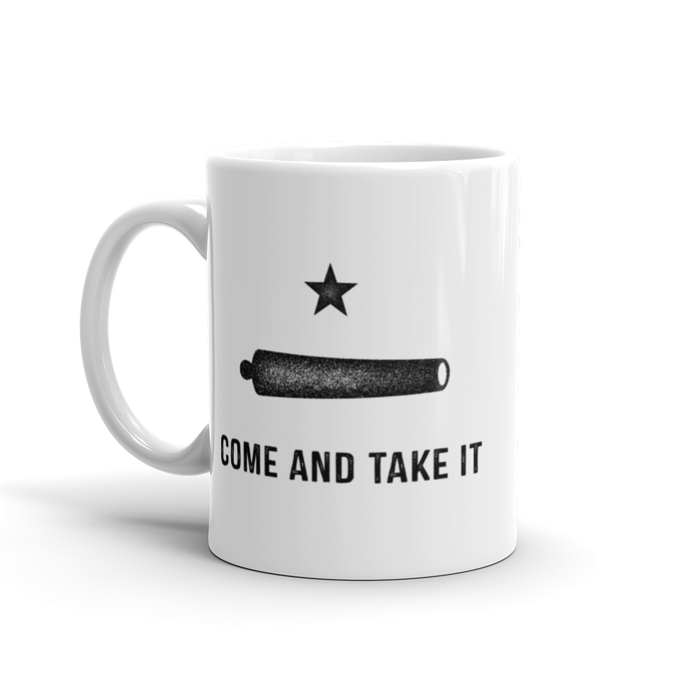 Gonzales Come and Take It Mug.