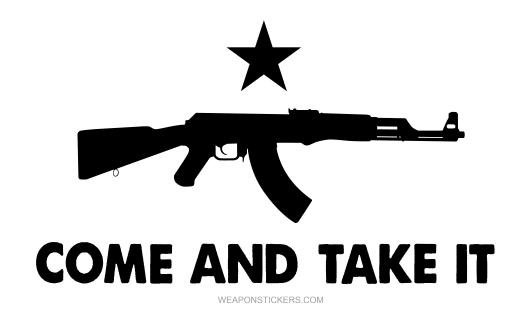 Come and Take It Flag Sticker, (White & Black) AK47.