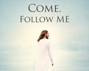 Come follow me.