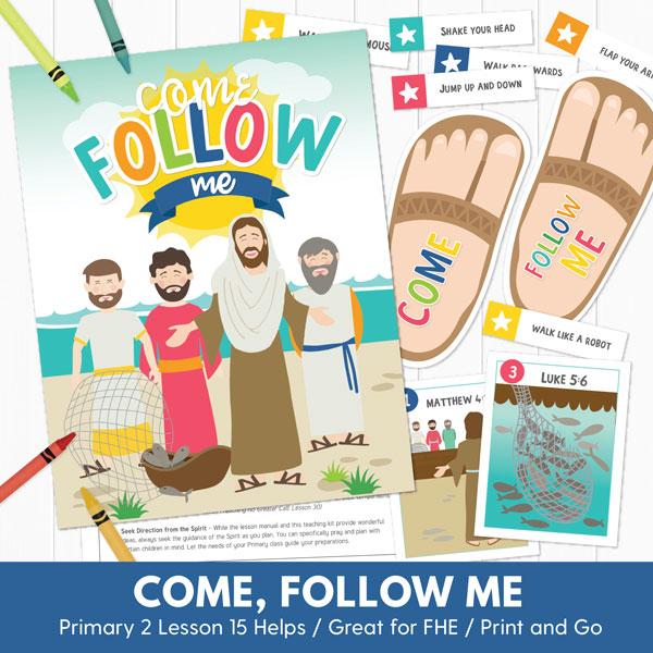 Primary 2 (CTR) Lesson 15: Come, Follow Me #489786.