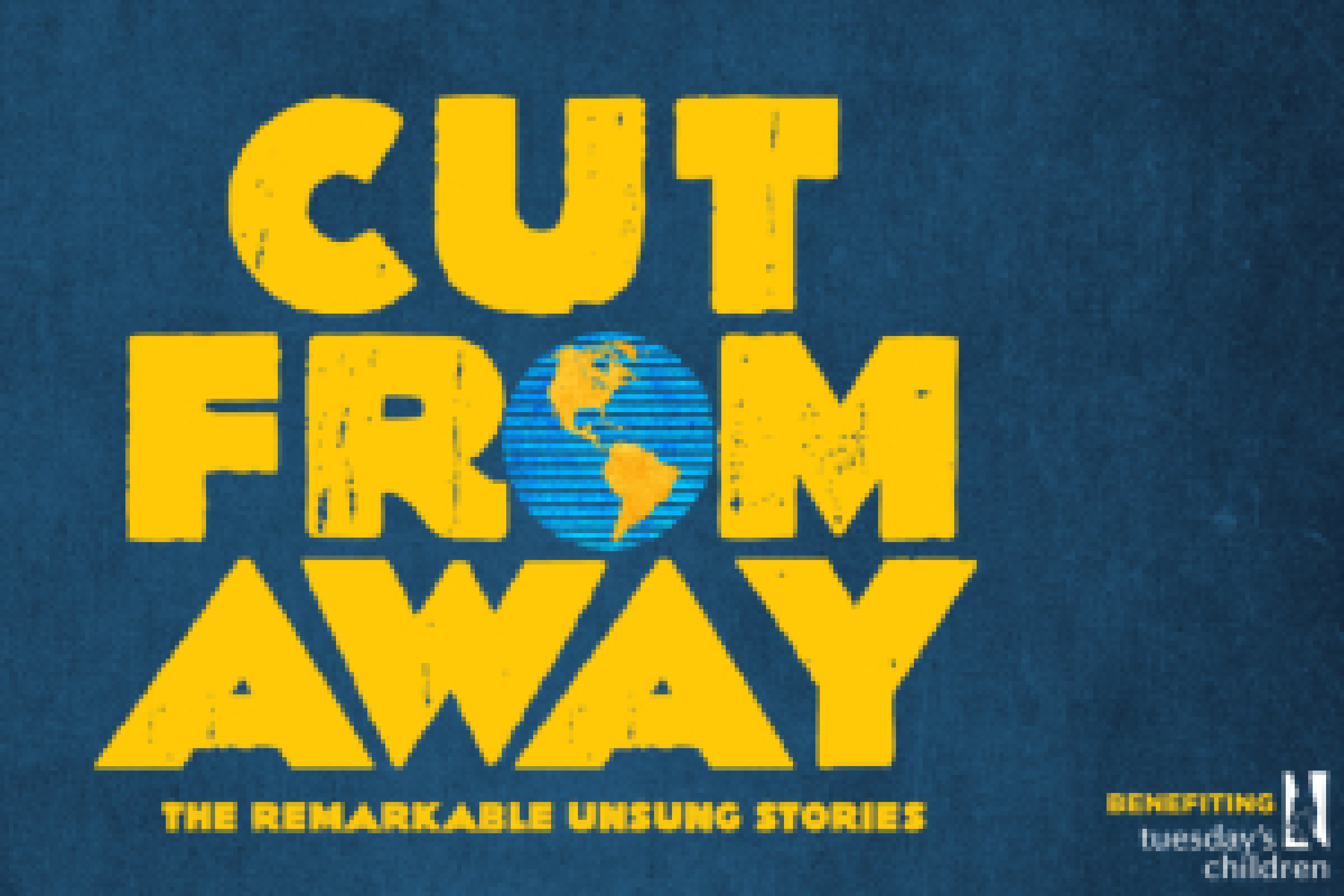 Cut From Away: The Untold Stories & Songs From \
